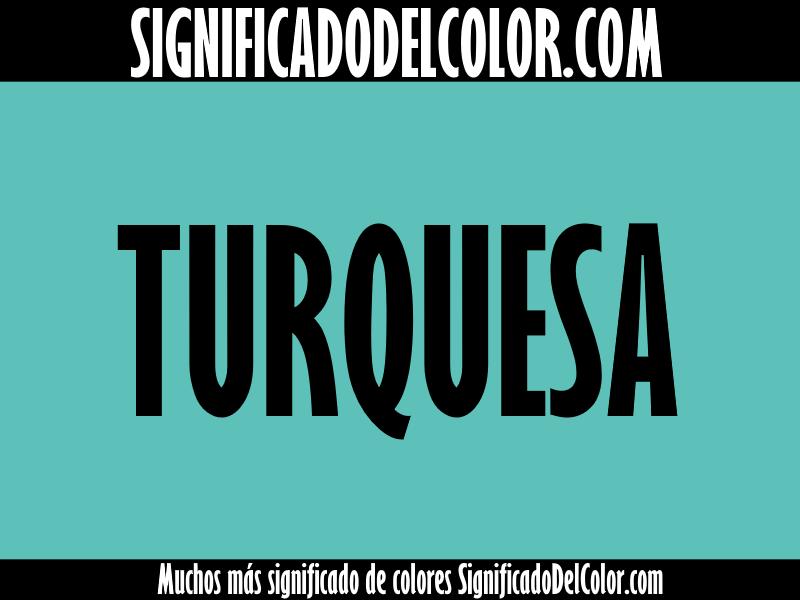 Significado del color turquesa sue os ropa decoraci n - Cual es el color turquesa ...