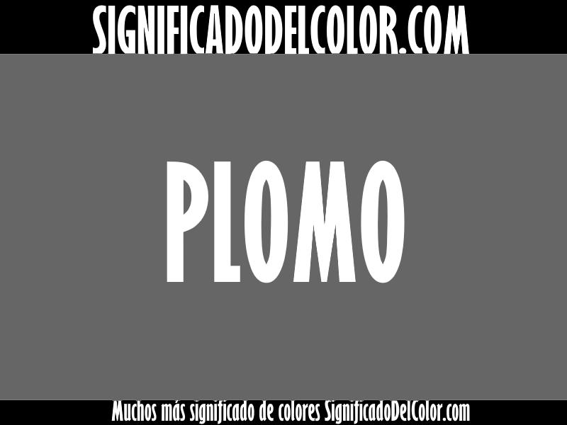Cual es el color plomo como es el color plomo ejemplo for Color plomo