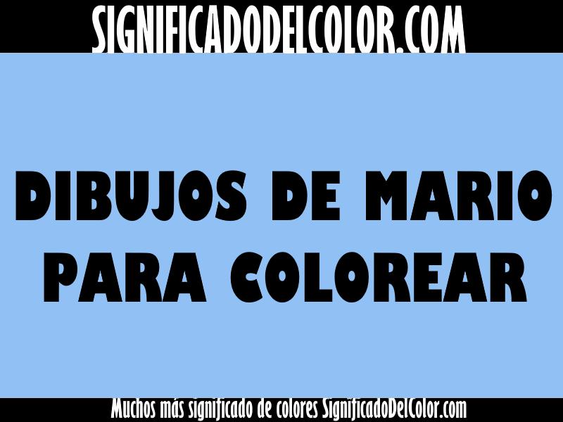 Dibujos De Super Mario Para Colorear E Imprimir 2: Colorear A Mario 【DIBUJOS En B/N Para Colorear De Super Mario】